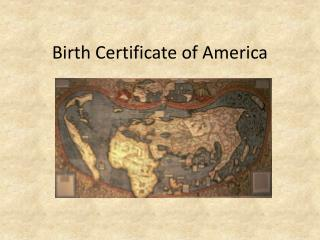 Birth Certificate of America
