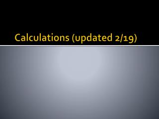 Calculations (updated 2/19)