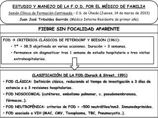FOD   CRITERIOS CLÁSICOS DE PETERDORF Y BEESON (1961):
