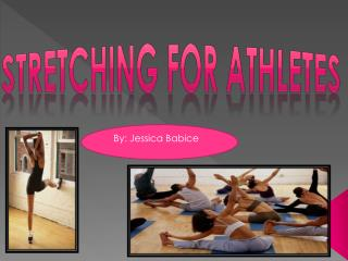 Stretching for athletes