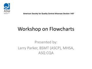 Workshop on Flowcharts