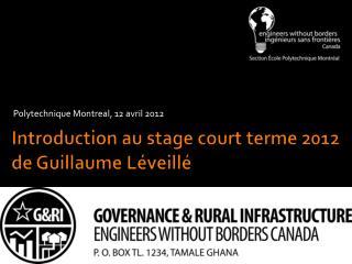 Introduction au stage court  terme  2012 de Guillaume  Léveillé