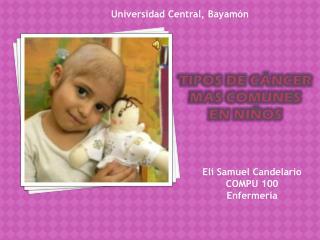 Tipos de cáncer mas comunes  en niños