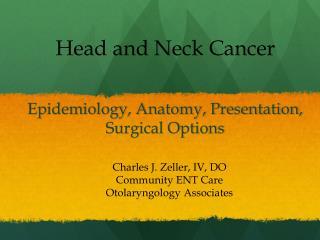 Epidemiology, Anatomy, Presentation, Surgical Options