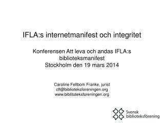 IFLA-texter som tar upp integritet