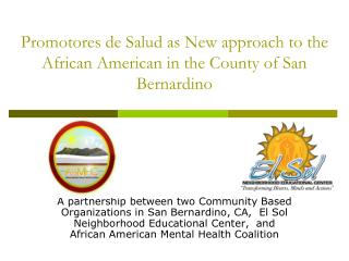 Promotores  de  Salud  as New approach to the African American in the County of San Bernardino