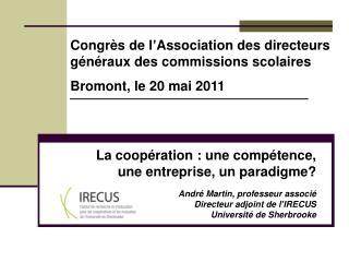 La coopération : une compétence,  une entreprise, un paradigme?
