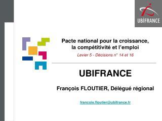 Pacte national pour la croissance, la compétitivité et l'emploi Levier 5 - Décisions n° 14 et 16