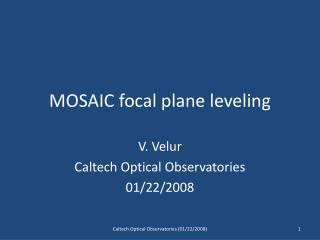 MOSAIC focal plane leveling