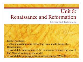 Unit 8:  Renaissance and Reformation