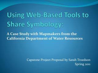 Using Web-Based Tools to Share Symbology: