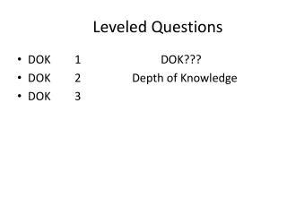Leveled Questions