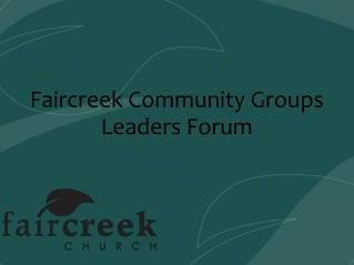 Faircreek Community Groups Leaders Forum