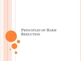 Principles of Harm Reduction