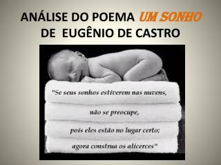 ANÁLISE DO POEMA  UM SONHO  DE  EUGÊNIO DE  C ASTRO