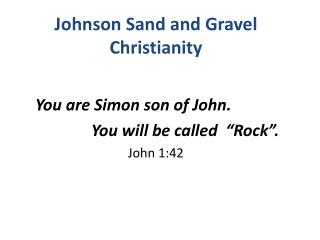 Johnson  S and and Gravel Christianity