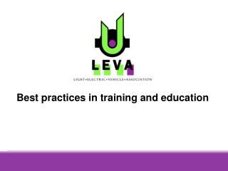 Best practices in training and education