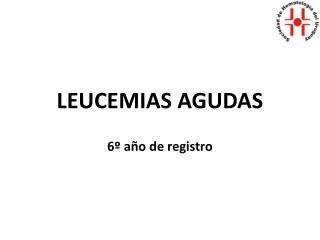 LEUCEMIAS AGUDAS