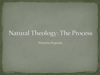Natural Theology: The Process