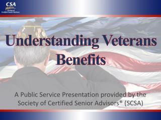Understanding  Veterans  Benefits
