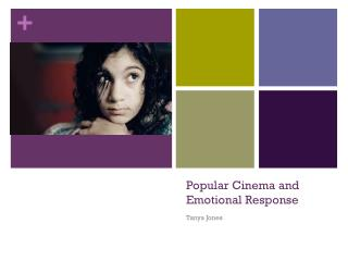 Popular Cinema and Emotional Response