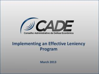 Implementing an Effective Leniency Program