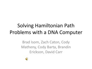 Solving Hamiltonian  Path  Problems with a DNA Computer