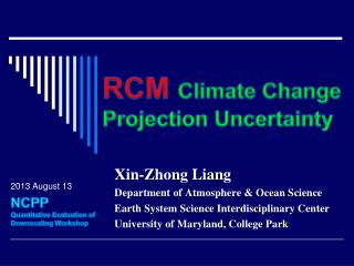 RCM  Climate Change Projection Uncertainty