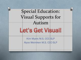Special Education: Visual Supports for Autism