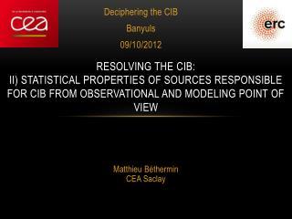 Deciphering the CIB Banyuls 09/10/2012