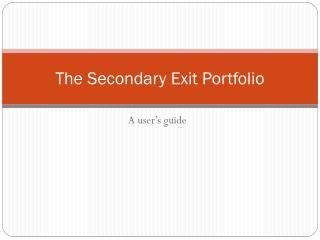 The Secondary Exit Portfolio