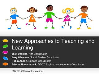New Approaches to Teaching and Learning