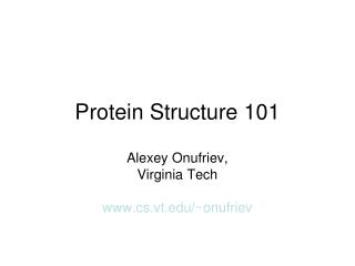 Protein Structure 101