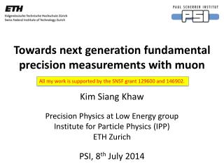 Towards next generation fundamental precision measurements with  muon