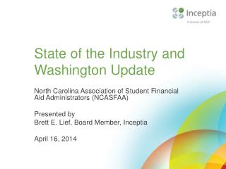 State of the Industry and Washington Update