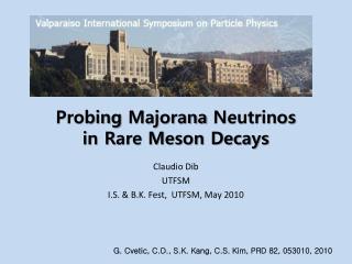 Probing  Majorana  Neutrinos  in Rare Meson Decays