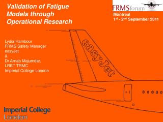 Validation of Fatigue 				  Models through 				 Operational Research