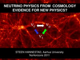 NEUTRINO PHYSICS FROM   COSMOLOGY EVIDENCE FOR NEW PHYSICS?