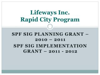 Lifeways Inc. Rapid City Program