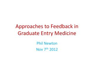 Approaches to Feedback in Graduate Entry Medicine