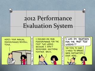 2012 Performance Evaluation System