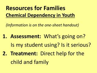 Resources  for Families  Chemical Dependency in Youth