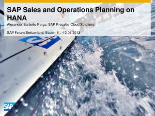 SAP Sales and Operations Planning on HANA
