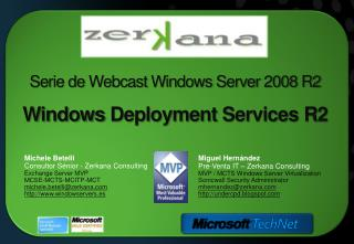 Serie de  Webcast  Windows Server 2008 R2 Windows  Deployment  Services R2