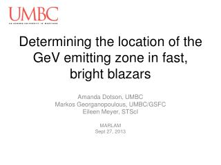 Determining the location of the  GeV  emitting zone in fast, bright  blazars