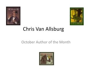 Chris Van  Allsburg