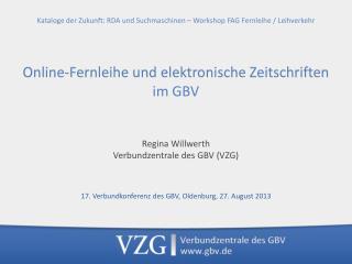 Regina Willwerth Verbundzentrale des GBV (VZG)