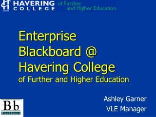 Enterprise Blackboard  Havering College  of Further and Higher Education