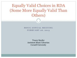 Equally Valid Choices in RDA (Some More Equally Valid Than Others)