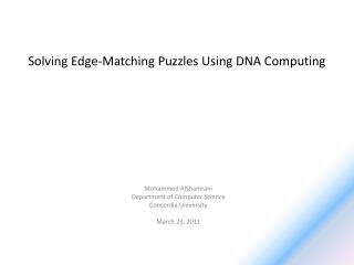 Solving Edge-Matching Puzzles Using DNA Computing